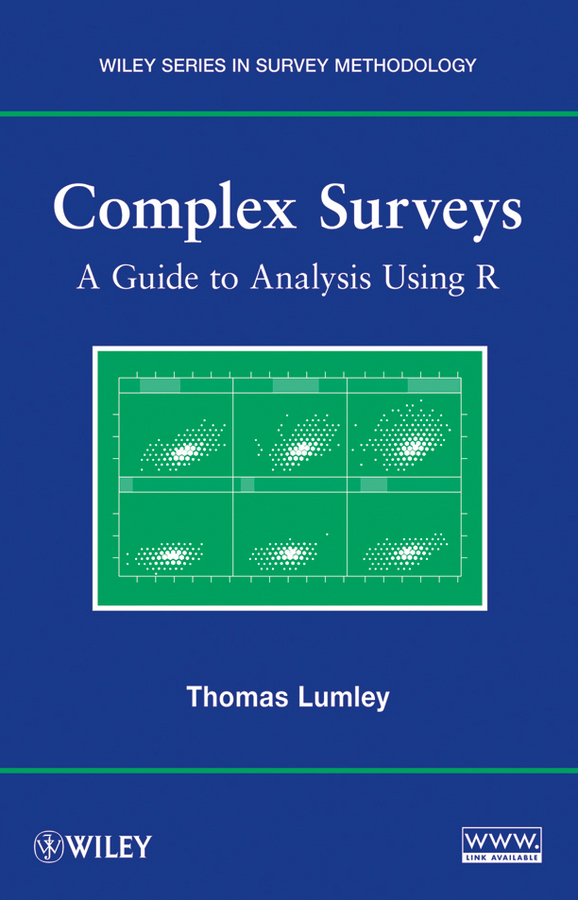 Thomas Lumley Complex Surveys. A Guide to Analysis Using R