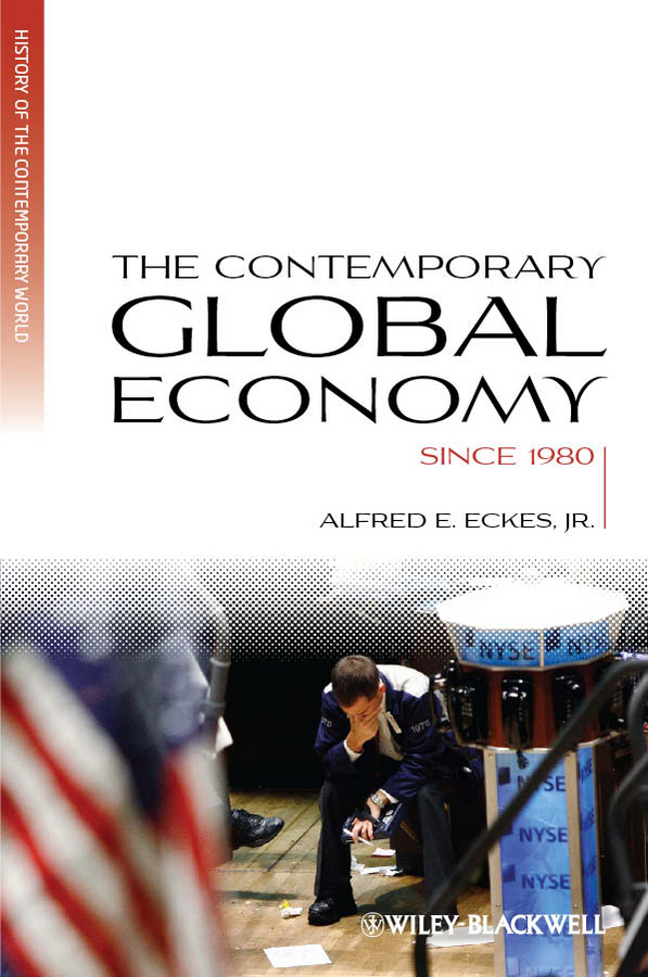 Alfred E. Eckes, Jr. The Contemporary Global Economy. A History since 1980 economic reforms and growth of insurance sector in india
