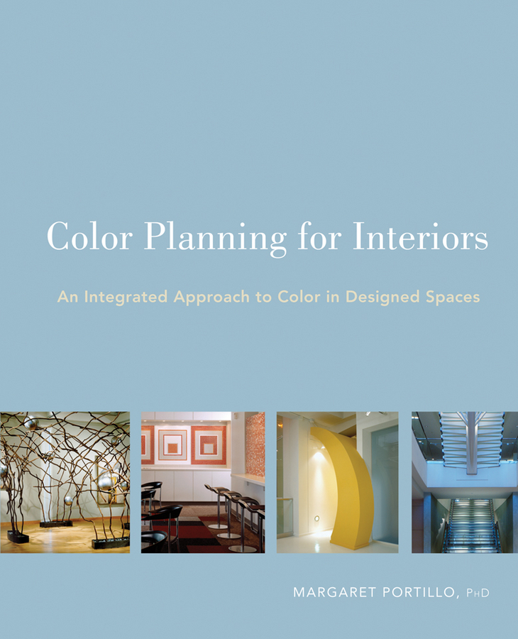 Margaret Portillo Color Planning for Interiors. An Integrated Approach to Color in Designed Spaces s00810 china folk culture bronze boy nunnery shu tong read along book statue sculpture a0321