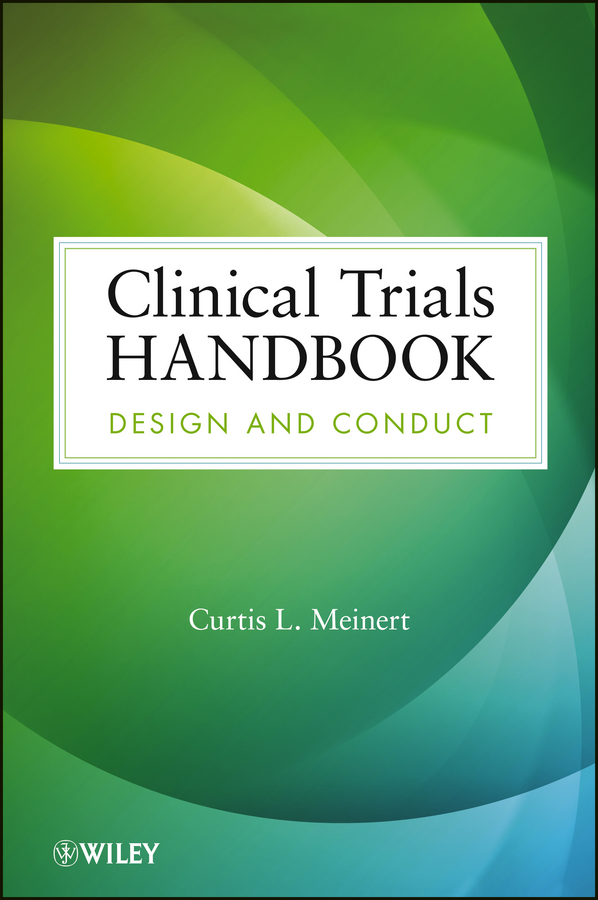 Curtis Meinert L. Clinical Trials Handbook. Design and Conduct the new design clinical proved high quality infrared mammary diagnostic for female self exam