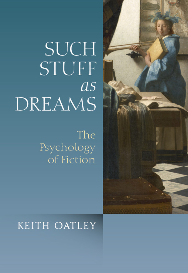 Keith Oatley Such Stuff as Dreams. The Psychology of Fiction schmidt p trans the plays of anton chekhov