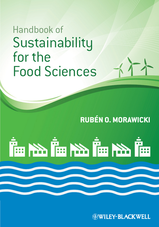 Rubén Morawicki O. Handbook of Sustainability for the Food Sciences недорго, оригинальная цена