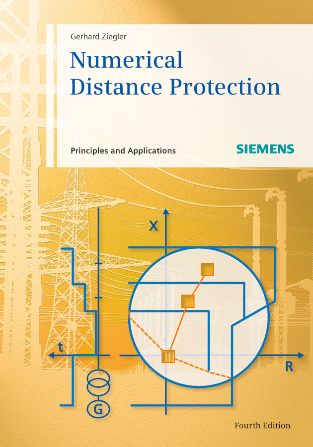 Gerhard Ziegler Numerical Distance Protection. Principles and Applications control and protection in low voltage distribution grid