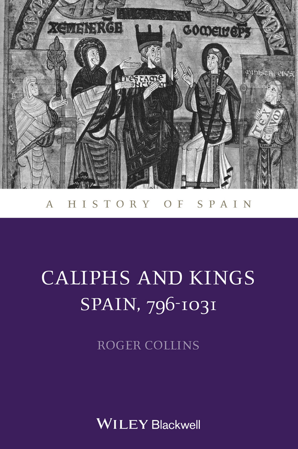 Roger Collins Caliphs and Kings. Spain, 796-1031 beatrix potter фруктовое ассорти леденцы 200 г