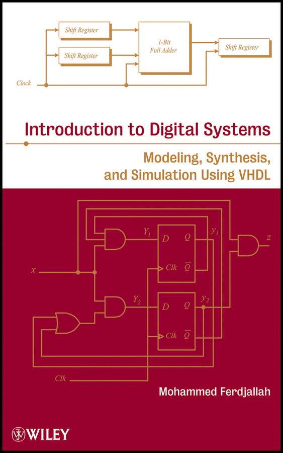 Mohammed Ferdjallah Introduction to Digital Systems. Modeling, Synthesis, and Simulation Using VHDL mastech ms8211 integrated digital multimeter pen type meter dmm diode and continuity test non contact voltage detect