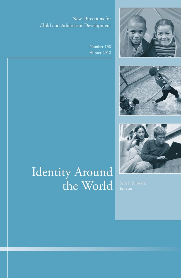 Seth Schwartz J. Identity Around the World. New Directions for Child and Adolescent Development, Number 138 identity discourse in israel