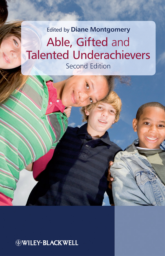 Diane Montgomery Able, Gifted and Talented Underachievers standards in education pb