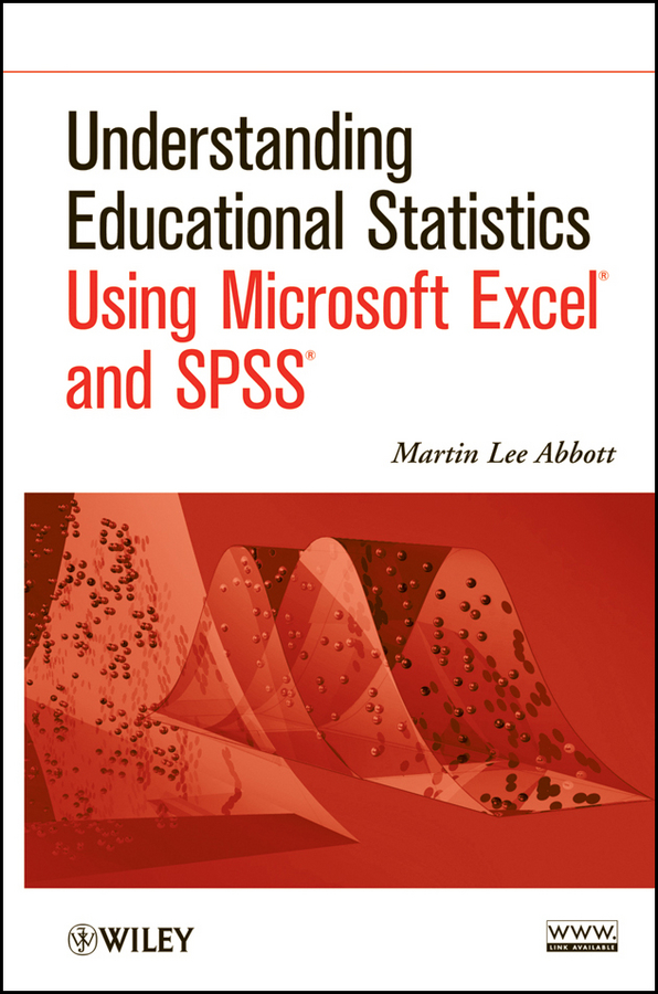 Martin Abbott Lee Understanding Educational Statistics Using Microsoft Excel and SPSS