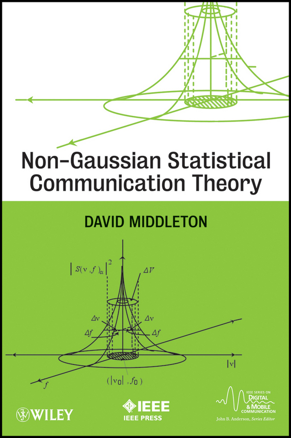 David Middleton Non-Gaussian Statistical Communication Theory