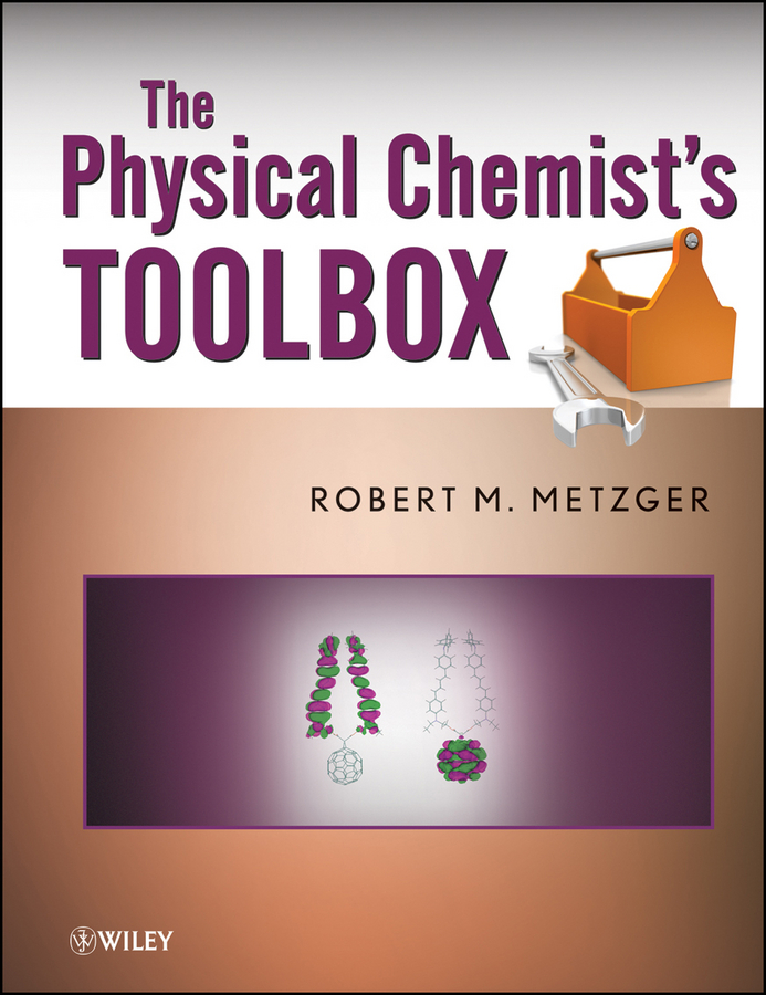 Robert Metzger M. The Physical Chemist's Toolbox physical chemistry物理化学(英文版)