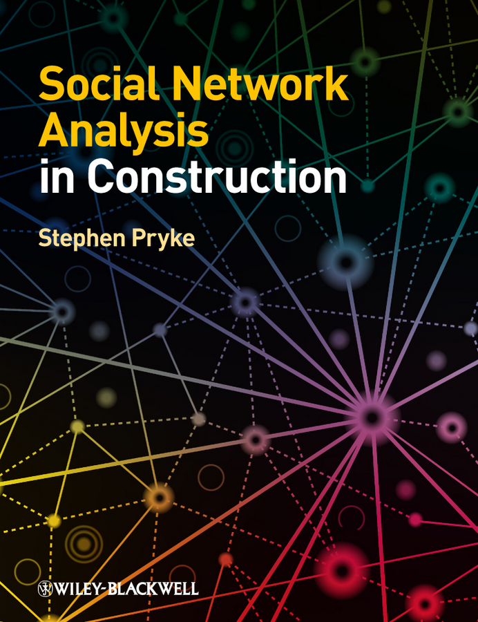 Stephen Pryke Social Network Analysis in Construction все цены