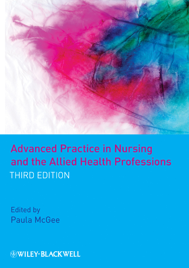 Paula McGee Advanced Practice in Nursing and the Allied Health Professions mccormack brendan person centred nursing theory and practice