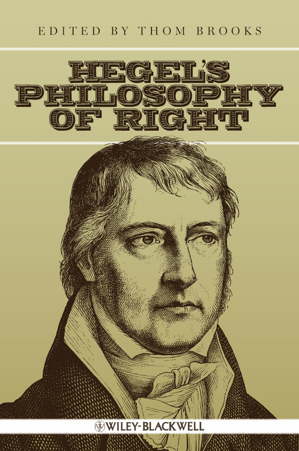 Thom Brooks Hegel's Philosophy of Right hegel the end of history and the future