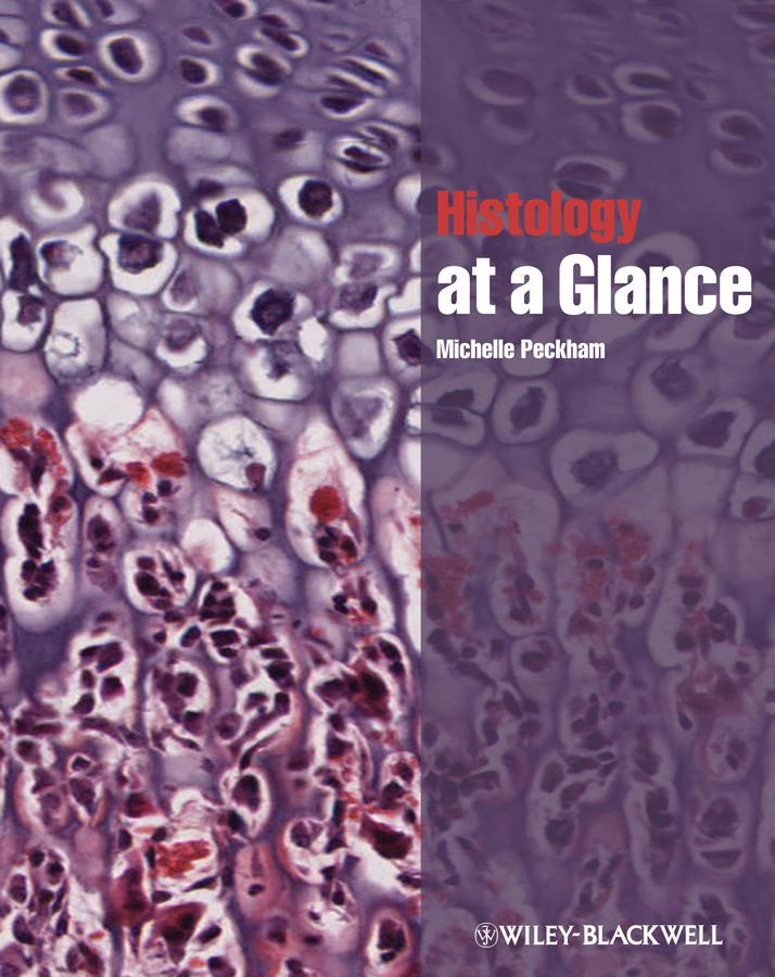 Michelle Peckham Histology at a Glance playfair j h l immunology at a glance
