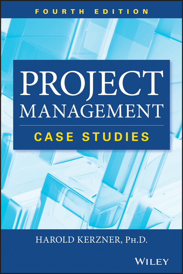 Harold Kerzner Project Management Case Studies pupa pupa pu006lwkhm90