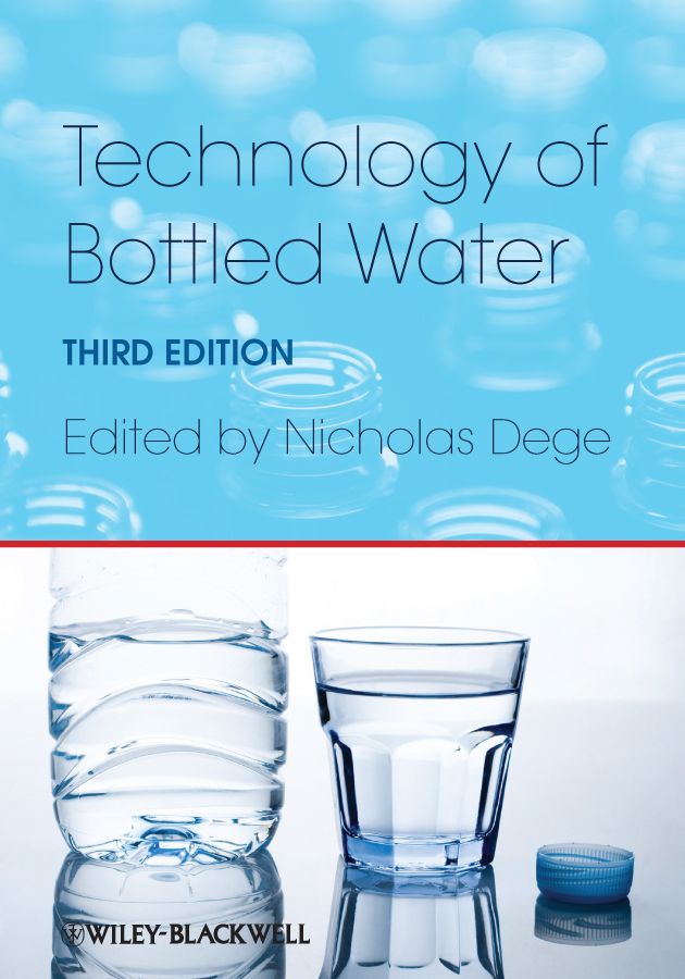Nicholas Dege Technology of Bottled Water gabriel bitton microbiology of drinking water production and distribution