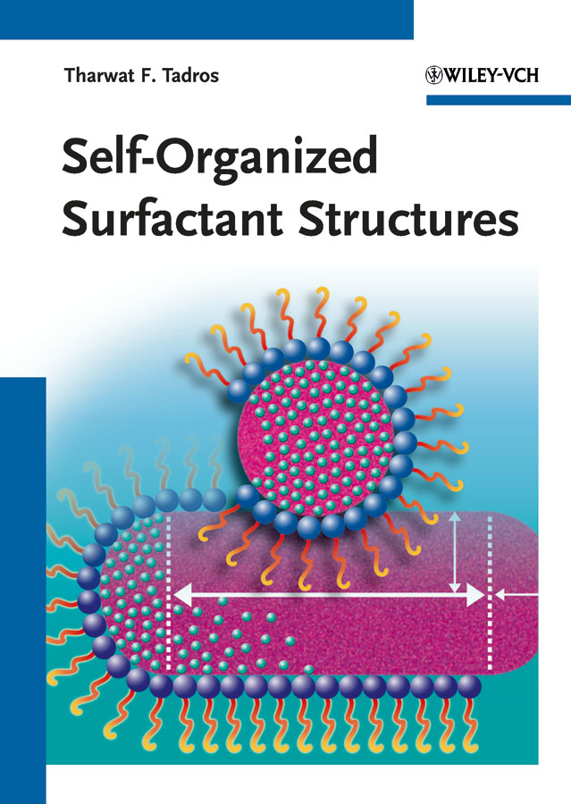 Tharwat Tadros F. Self-Organized Surfactant Structures phytochemical investigation