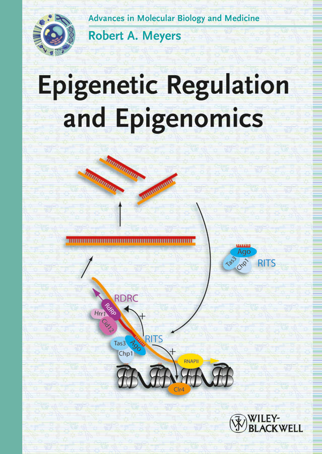 Robert Meyers A. Epigenetic Regulation and Epigenomics heide schatten cell and molecular biology and imaging of stem cells