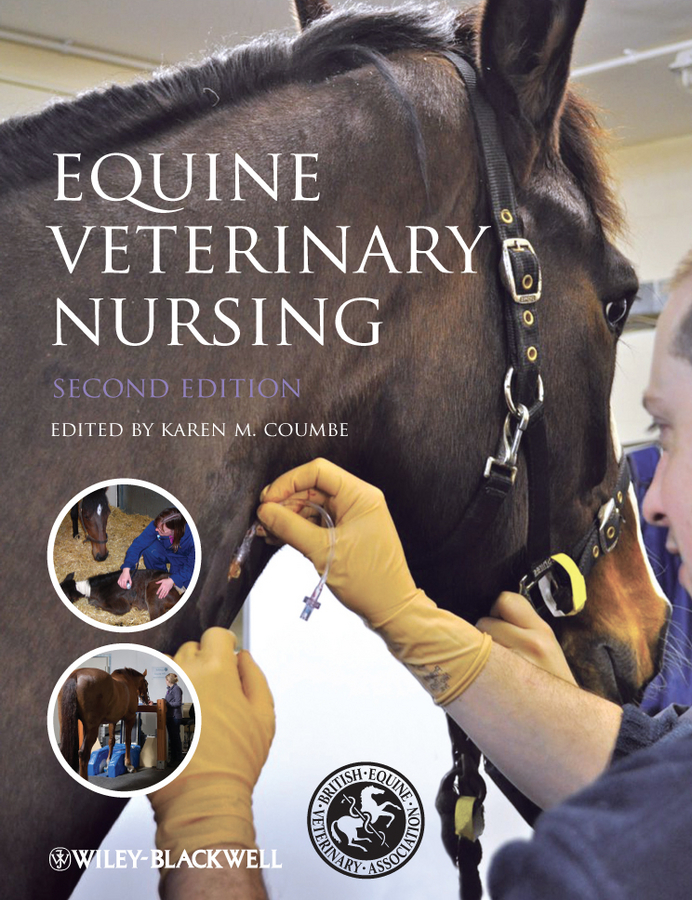 Karen Coumbe Equine Veterinary Nursing hackett timothy b veterinary emergency and critical care procedures enhanced edition
