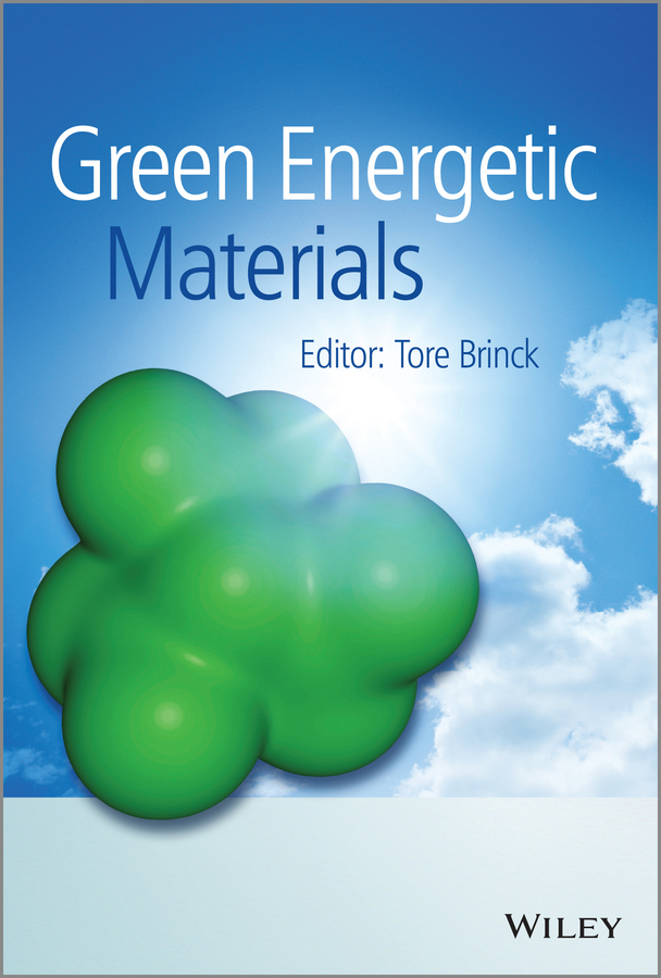 Tore Brinck Green Energetic Materials siegfried bauer green materials for electronics