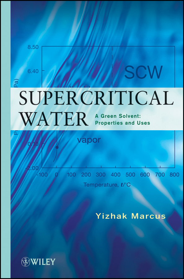 Yizhak Marcus Supercritical Water