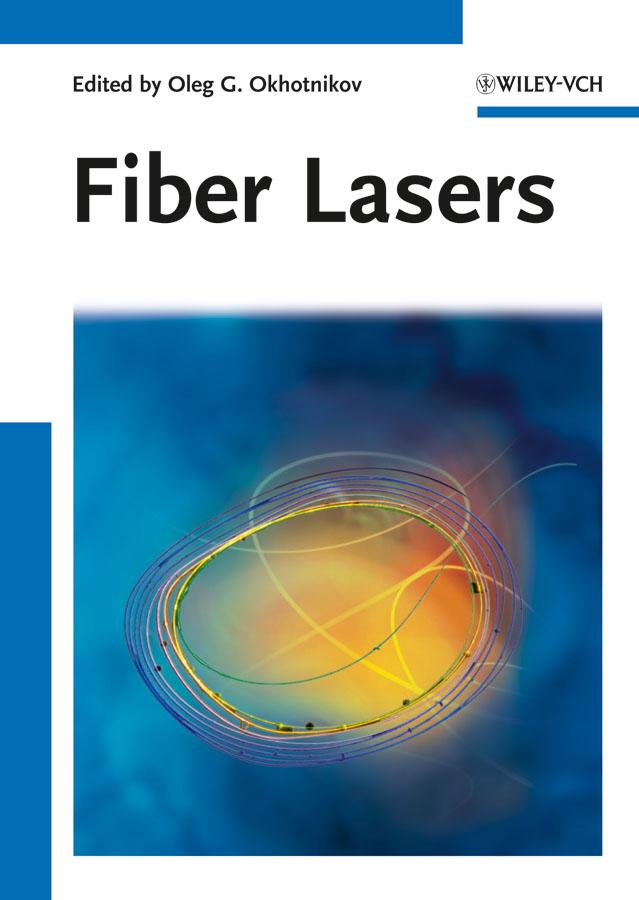 Oleg Okhotnikov G. Fiber Lasers alex visscher de air dispersion modeling foundations and applications