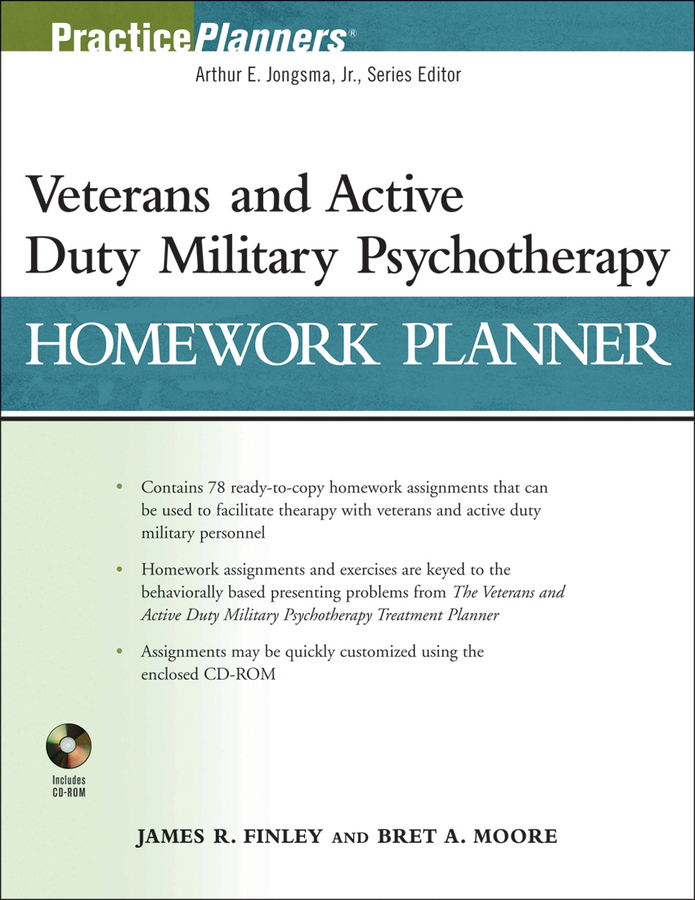 Finley James R. Veterans and Active Duty Military Psychotherapy Homework Planner arthur e jongsma the complete adult psychotherapy treatment planner