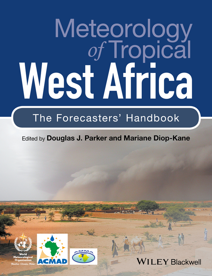 Diop-Kane Mariane Meteorology of Tropical West Africa. The Forecasters' Handbook islam and the west are partners