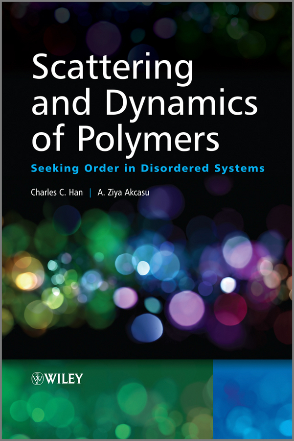 все цены на Han Charles C. Scattering and Dynamics of Polymers. Seeking Order in Disordered Systems онлайн