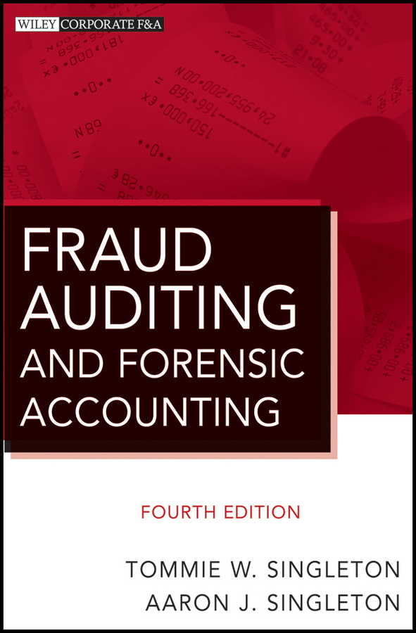 Singleton Aaron J. Fraud Auditing and Forensic Accounting inventory accounting