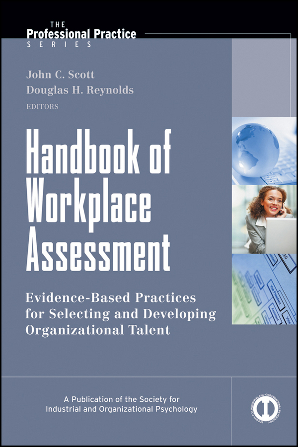 Scott John C. Handbook of Workplace Assessment