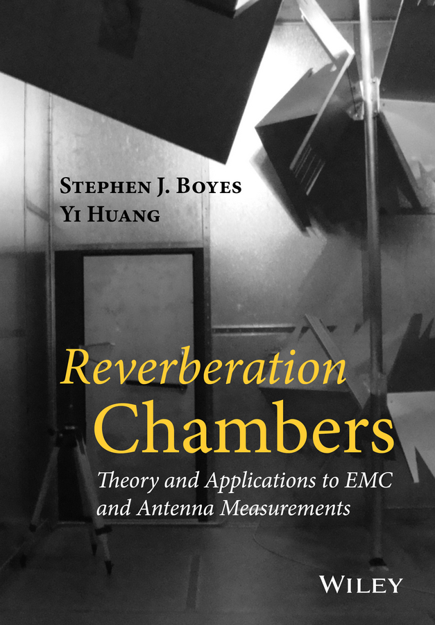 Huang Yi Reverberation Chambers. Theory and Applications to EMC and Antenna Measurements english pronunciation in use intermediate 4 cd