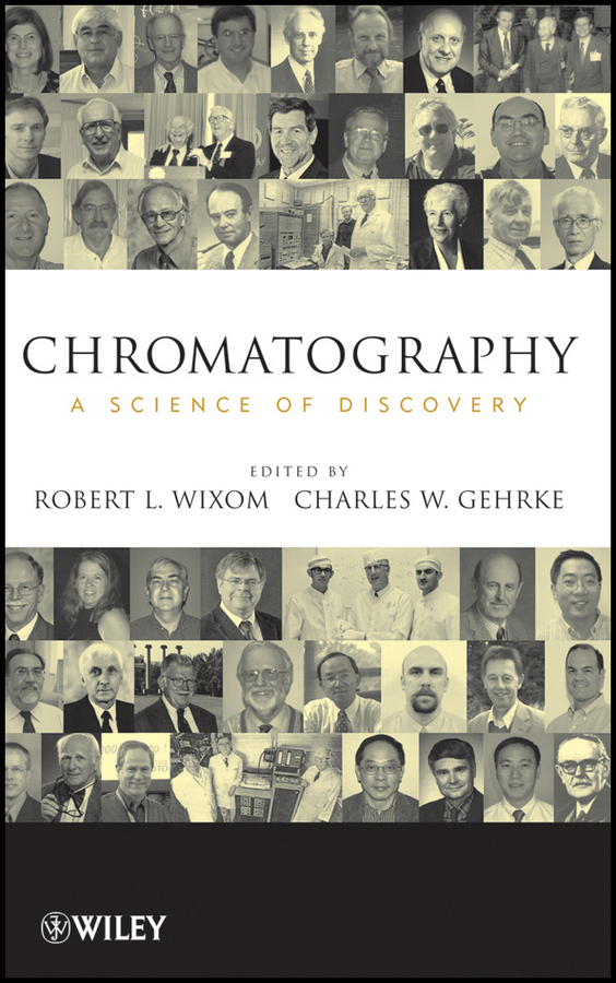 Wixom Robert L. Chromatography. A Science of Discovery bhattacharyya lokesh applications of ion chromatography in the analysis of pharmaceutical and biological products