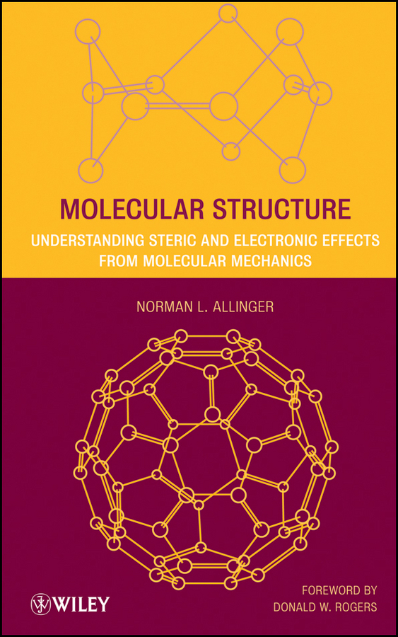 Rogers Donald W. Molecular Structure. Understanding Steric and Electronic Effects from Molecular Mechanics effects of khat catha edulis exercise