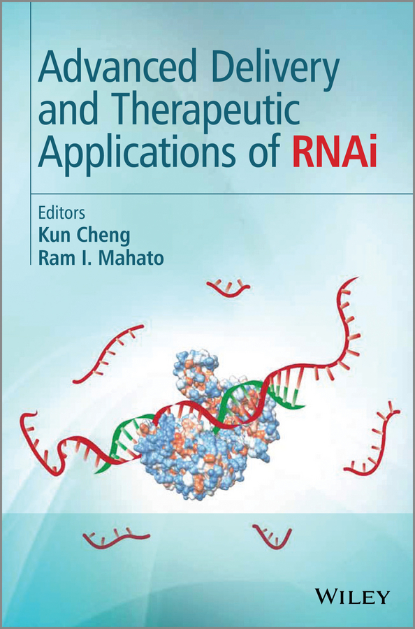 Cheng Kun Advanced Delivery and Therapeutic Applications of RNAi ryan donnelly f novel delivery systems for transdermal and intradermal drug delivery