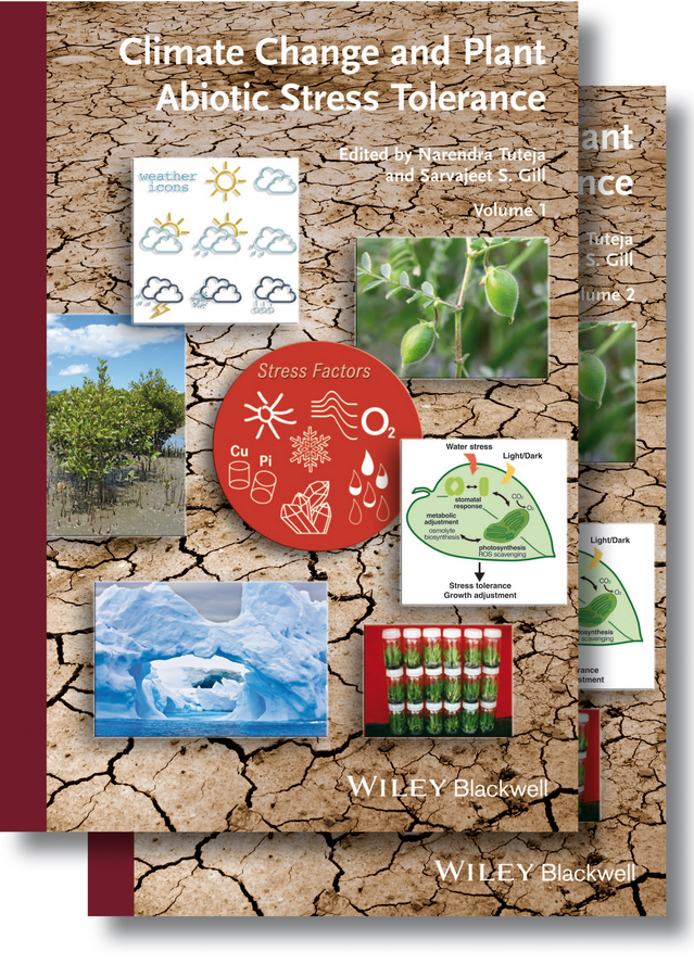 Gill Sarvajeet S. Climate Change and Plant Abiotic Stress Tolerance climate change initiatives and strategies