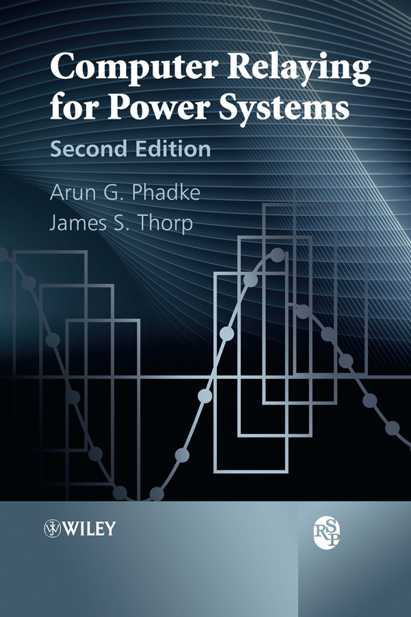 Computer Relaying for Power Systems ( Phadke Arun G.  )