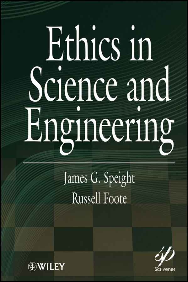 Speight James G. Ethics in Science and Engineering vikas mittal high performance polymers and engineering plastics