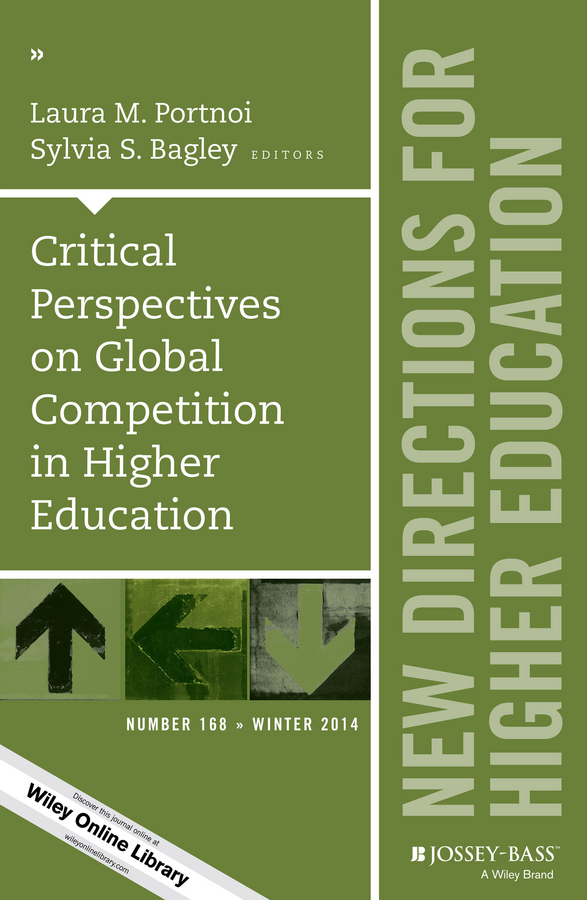 Portnoi Critical Perspectives on Global Competition in Higher Education. New Directions for Higher Education, Number 168 cats on instagram