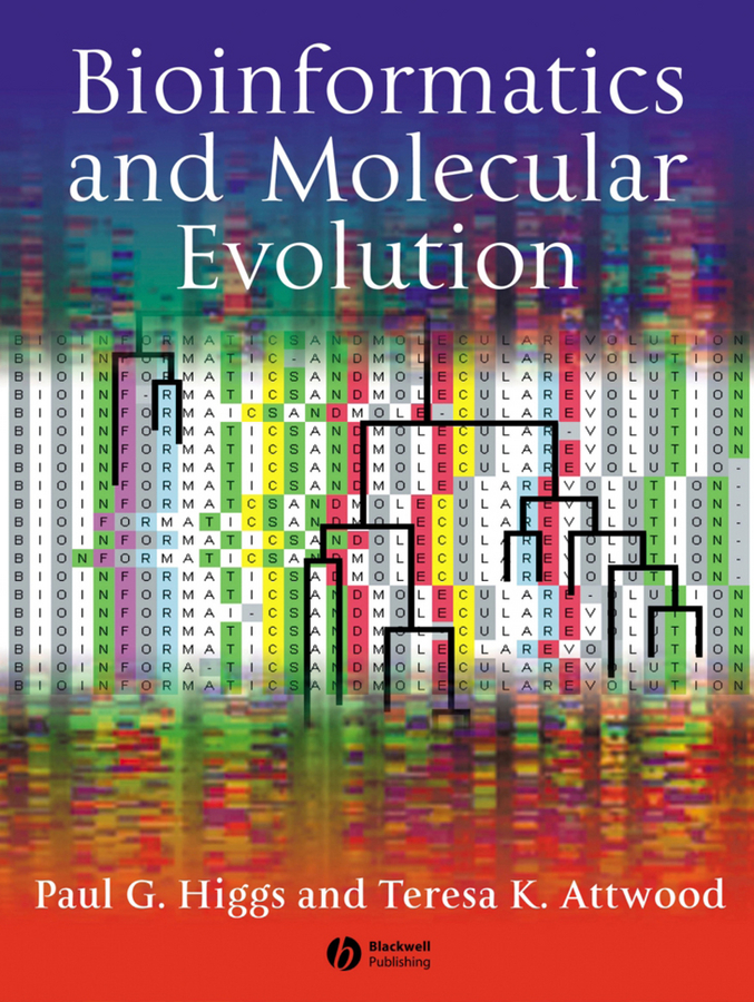 Higgs Paul G. Bioinformatics and Molecular Evolution elloumi mourad algorithms in computational molecular biology techniques approaches and applications