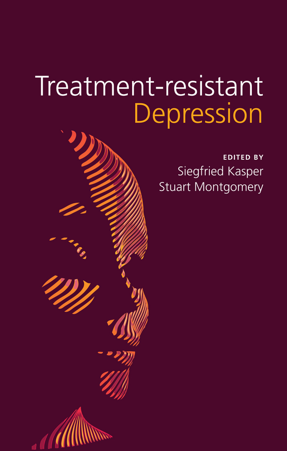 Montgomery Stuart A. Treatment-Resistant Depression a primer of brief psychotherapy