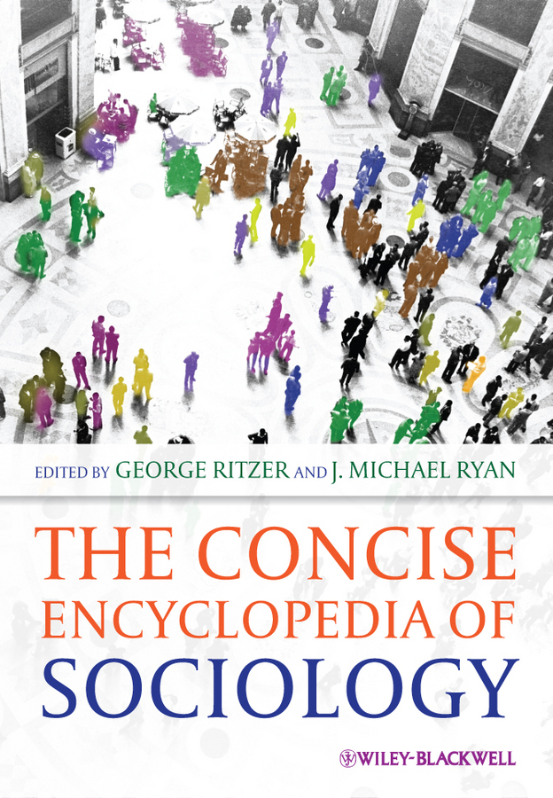 Ryan J. Michael The Concise Encyclopedia of Sociology william hughes the encyclopedia of the gothic