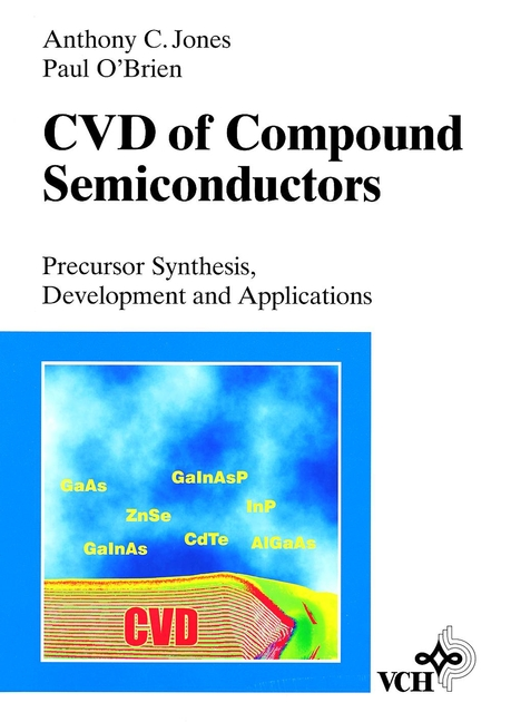 Jones Anthony C. CVD of Compound Semiconductors. Precursor Synthesis, Developmeny and Applications giacalone francesco catalytic methods in asymmetric synthesis advanced materials techniques and applications