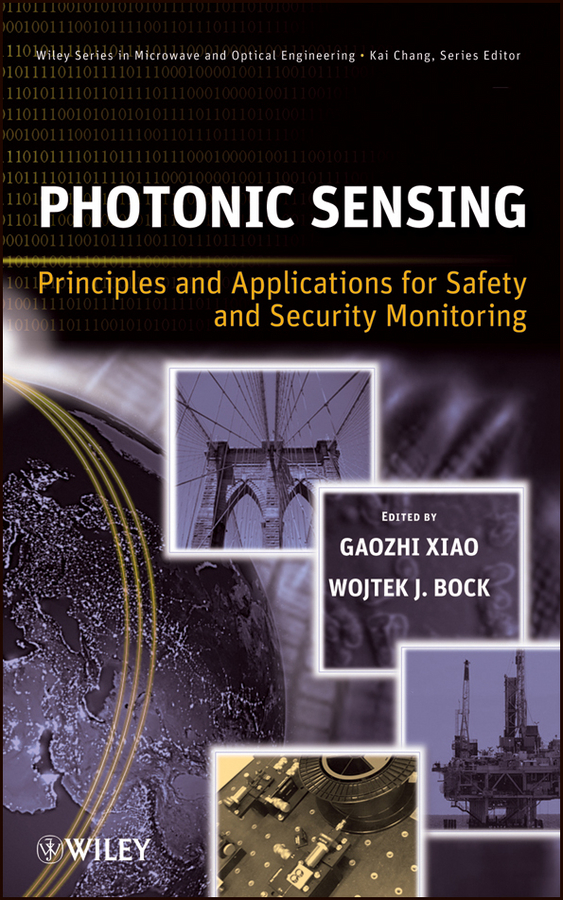 Фото - Xiao Gaozhi Photonic Sensing. Principles and Applications for Safety and Security Monitoring principles of terahertz surface plasmon polariton spectroscopy