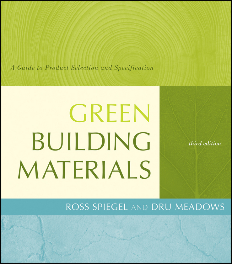 Spiegel Ross Green Building Materials. A Guide to Product Selection and Specification sketches in lavender blue and green