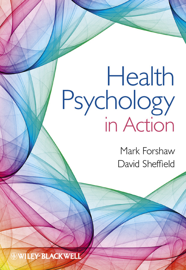 Sheffield David Health Psychology in Action caltabiano marie louise applied topics in health psychology
