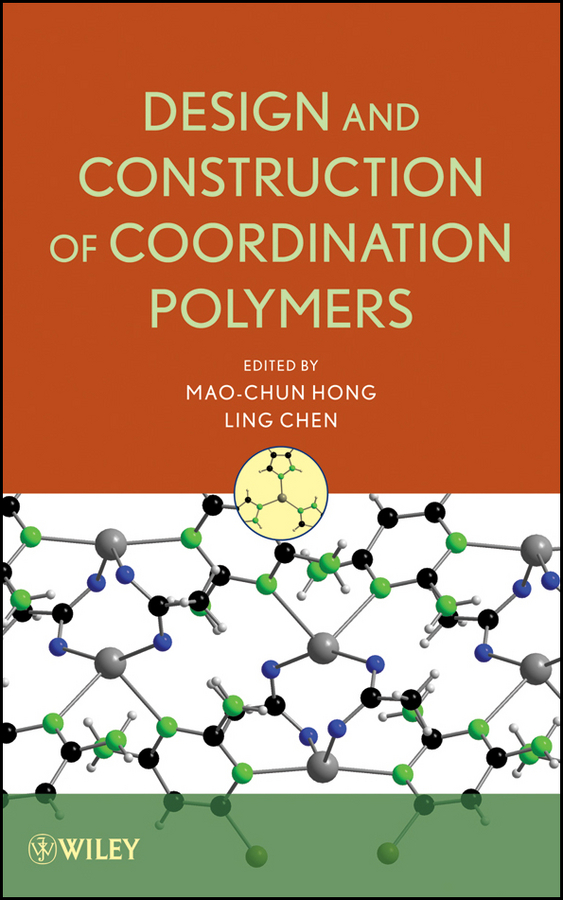 лучшая цена Chen Ling Design and Construction of Coordination Polymers