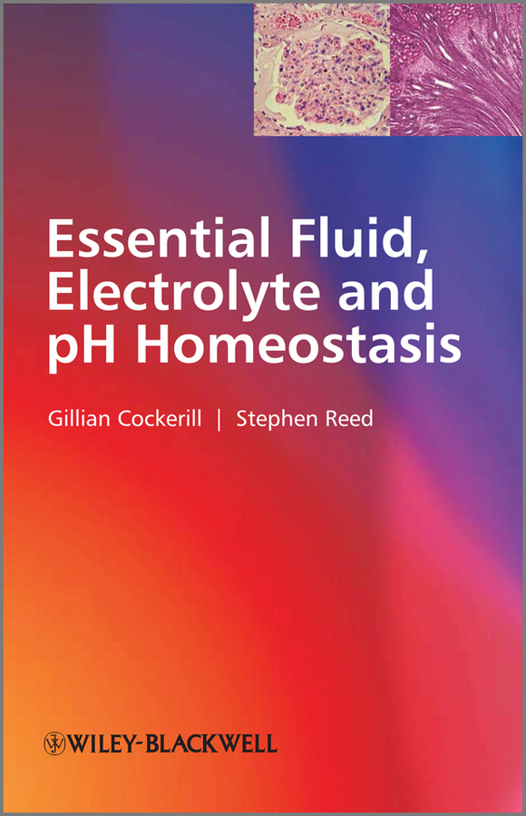 Cockerill Gillian Essential Fluid, Electrolyte and pH Homeostasis