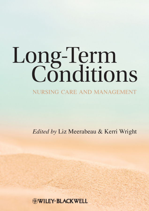 Meerabeau Liz Long-Term Conditions. Nursing Care and Management