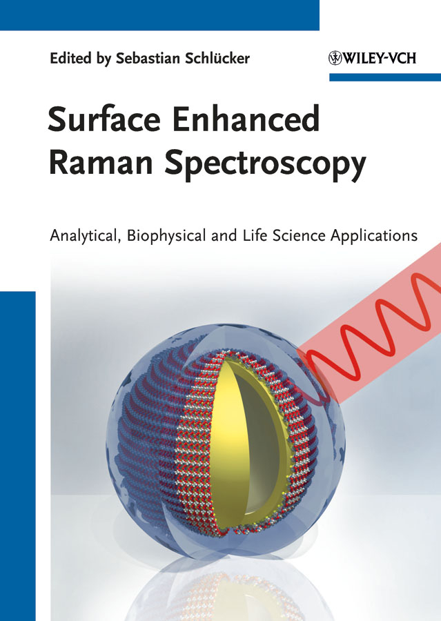 Kiefer Wolfgang Surface Enhanced Raman Spectroscopy. Analytical, Biophysical and Life Science Applications peter vandenabeele practical raman spectroscopy an introduction